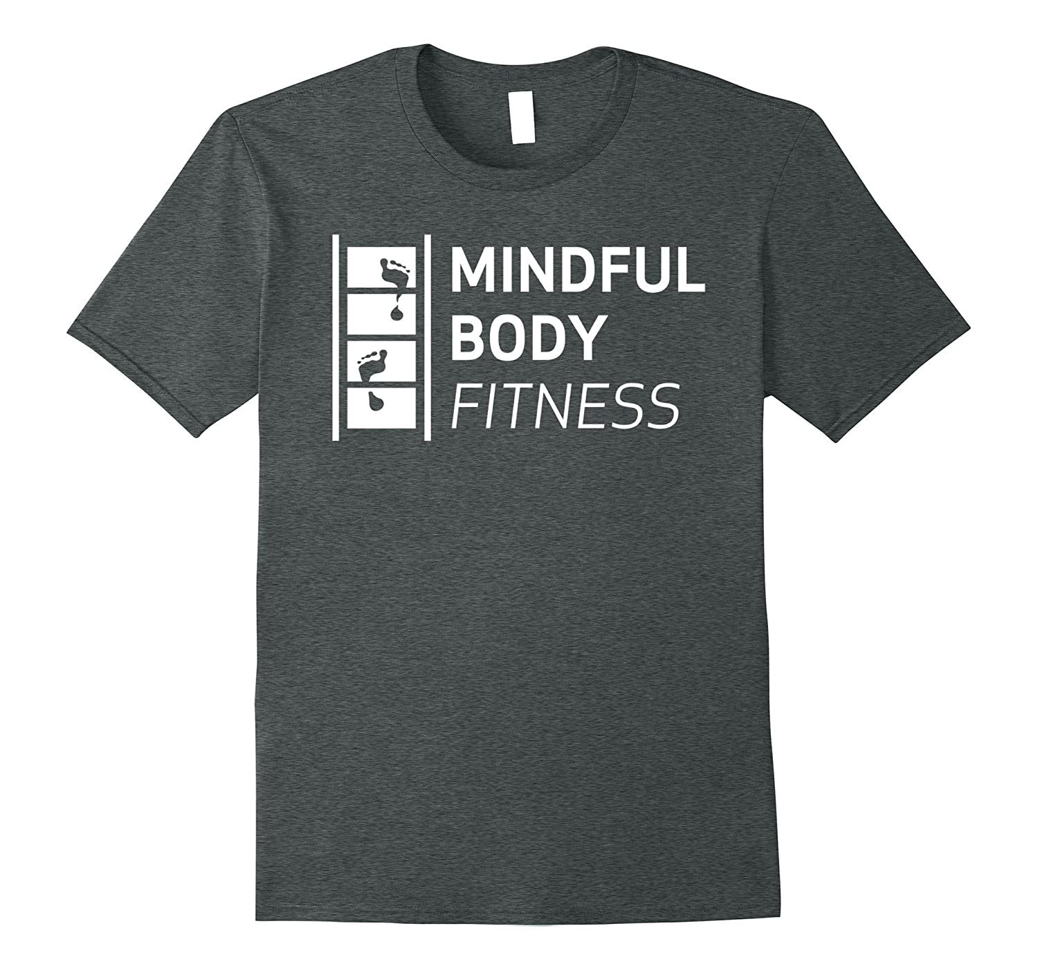 Mindful Body Fitness T Shirt Standard-Awarplus