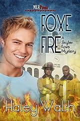 Foxe Fire (The Skyler Foxe Mysteries Book 4) Kindle Edition