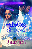 Melodies of Love (English Edition)