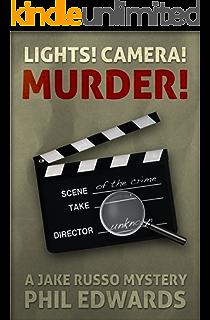 Lights! Camera! Murder! (A Jake Russo Mystery Book 5)