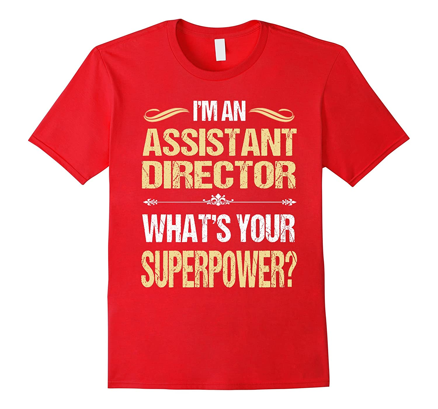 ASSISTANT DIRECTOR - r Superpower T-Shirts-Vaci