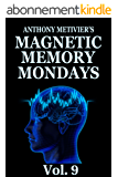 Magnetic Memory Mondays Newsletter - Volume 9 (English Edition)