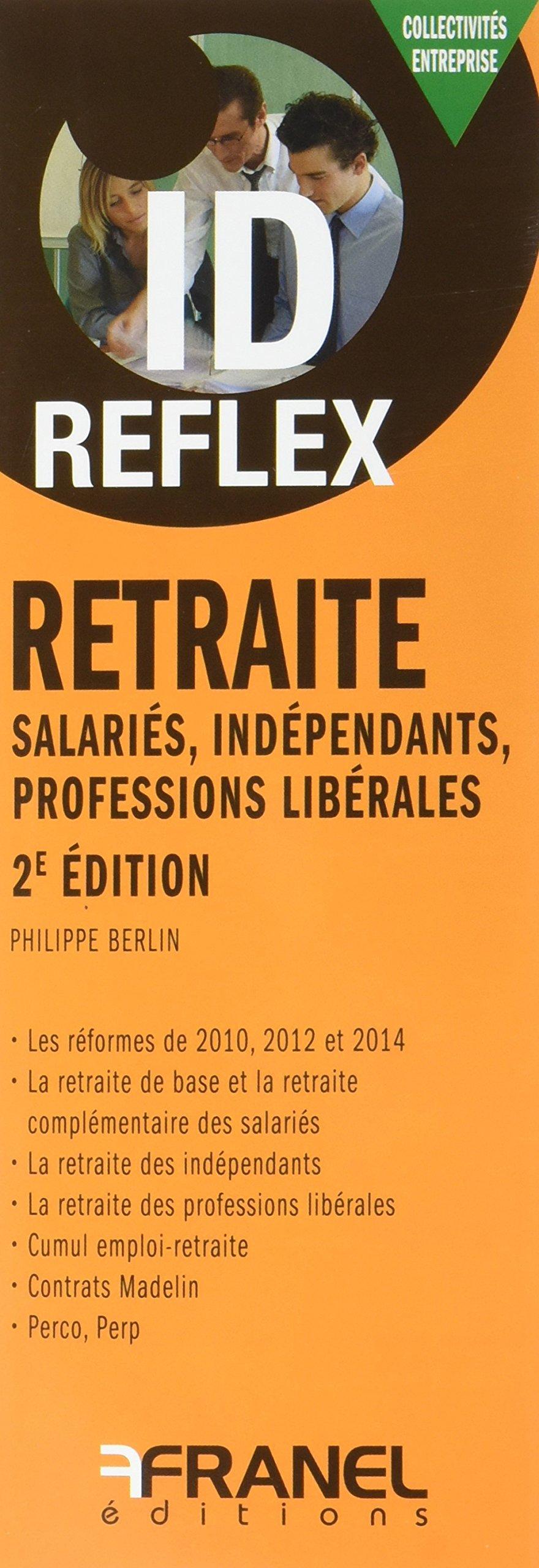 Amazon Fr Id Reflex Retraite Philippe Berlin Livres