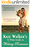 Kate Walker's 12 Point Guide to Writing Romance