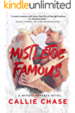 Mistletoe Famous (Famous Series Book 1)