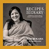 Recipes from a Diary (A Personal Collection of Indian Vegetarian Recipes)