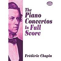 Frédéric Chopin: the Piano Concertos (Full Score) (Dover