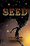 Seed (Among the Mythos)