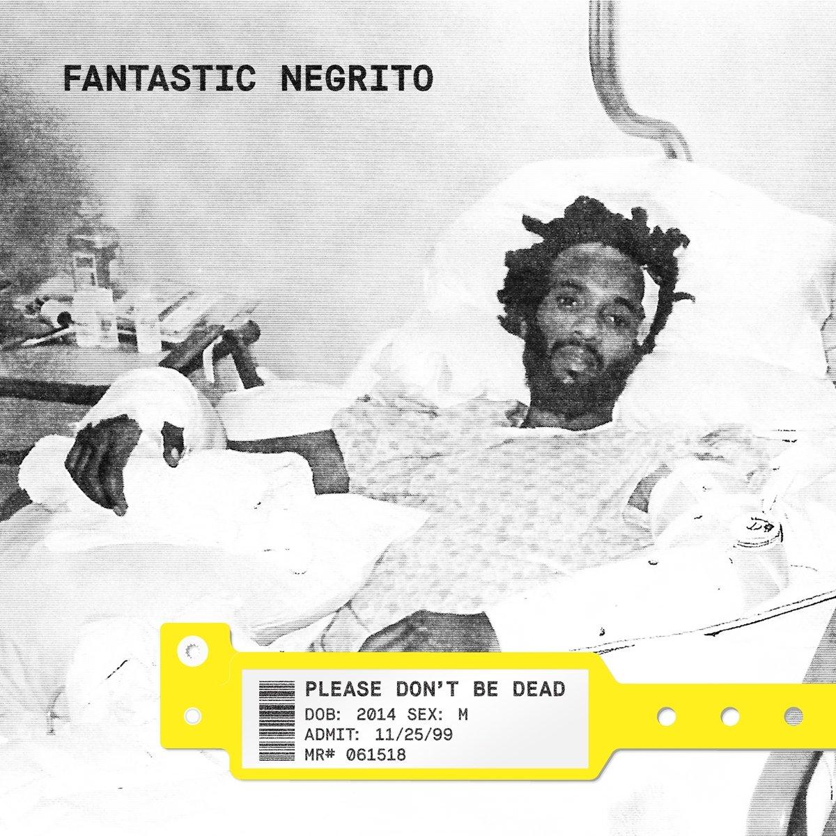 Vinilo : Fantastic Negrito - Please Don't Be Dead (LP Vinyl)