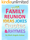 Fun Family Reunion Ideas Jokes Quotes and Rhymes