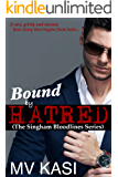 Bound by Hatred (The Singham Bloodlines Book 2) (English Edition)