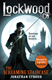 Lockwood & Co: The Screaming Staircase: Book 1 (English Edition)