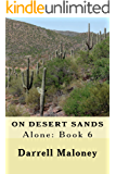 On Desert Sands: Alone: Book 6