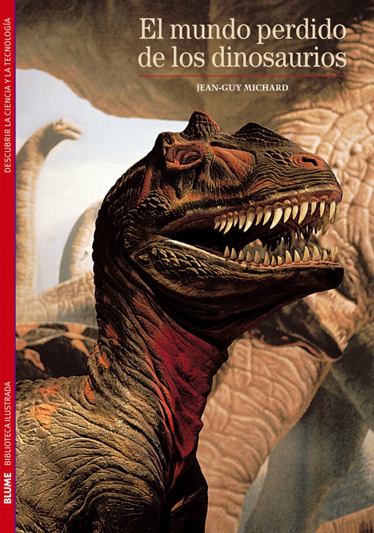 El mundo perdido de los dinosaurios (Biblioteca ilustrada) (Spanish Edition)