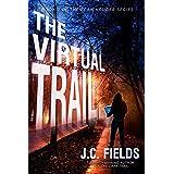The Virtual Trail (The Sean Kruger Series Book 7)