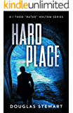 """Hard Place (Det.Insp. Todd """"Ratso"""" Holtom Series Book 1)"""