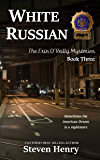 White Russian (The Erin O'Reilly K-9 Mysteries Book 3)