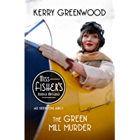 The Green Mill Murder: Phryne Fisher's Murder Mysteries 5