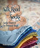 Silk Road Socks: Socks Inspired by Oriental Rugs