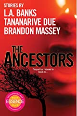 The Ancestors: Kindle Edition