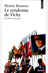 Le Syndrome de Vichy (1944-198...) (XXE SIECLE) (French Edition) Kindle Edition