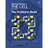 Molecular Biology of the Cell: The Problems Book