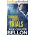 Through Love's Trials (Canadian Spy Series Book 1)