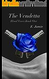 The Vendetta (Blood Vows Book 1)