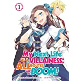 My Next Life as a Villainess: All Routes Lead to Doom! (Manga) Vol. 1 (My Next Life as a Villainess: All Routes Lead to Doom!