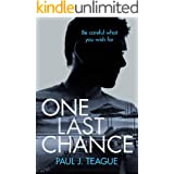 One Last Chance (Non-Stop Action Psychological Thrillers Book 1)