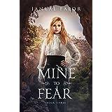 Mine to Fear (Mine #3)