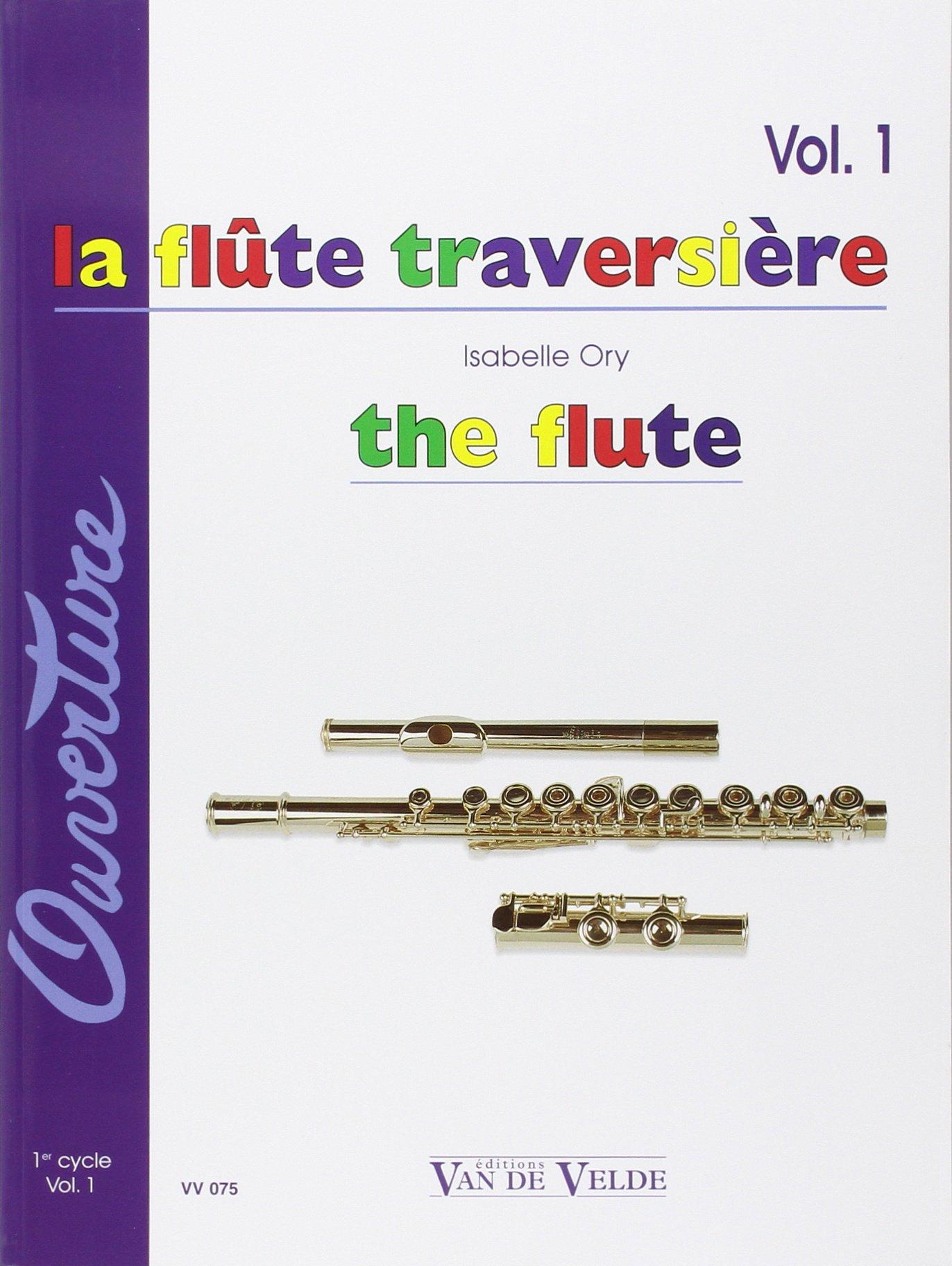 Flûte traversière (La) Volume 1 Partition – 1 juin 1981 Isabelle Ory Van de Velde B0000DCXL2 Musique