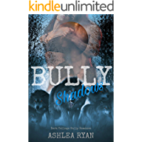 Bully Shadows: A Dark College Bully Romance (The Wolf Pack Book 3)