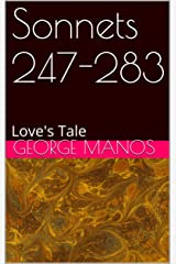 Sonnets 247-283: Love's Tale Kindle Edition
