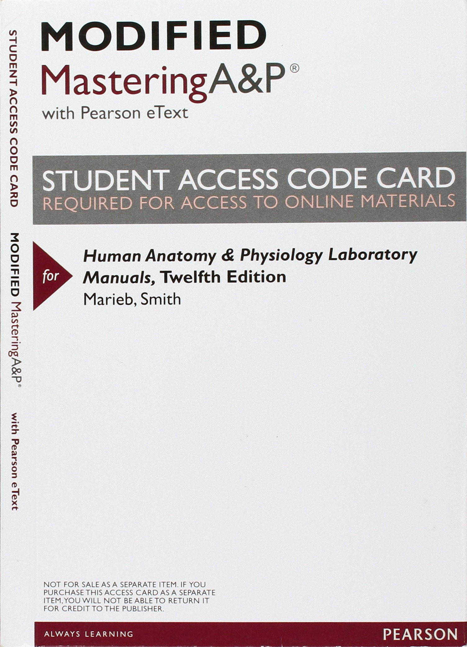 Modified MasteringA&P with Pearson eText -- ValuePack Access Card -- for  Human Anatomy & Physiology Laboratory Manuals: Elaine N. Marieb, Lori A.  Smith: ...