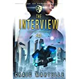 The Interview: A Space Opera Adventure Legal Thriller (Judge, Jury, Executioner Book 13)