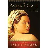 The Aviary Gate: A Novel