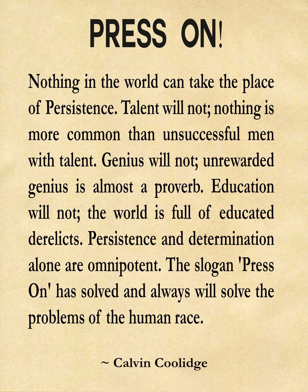 Amazon Com Press On By Calvin Coolidge Perseverance Quote Inspiring Quote Motivating Quote Motivational Wall Art Graduation Gift Graduation Print 8 X 10 Ivory Posters Prints