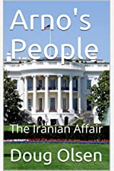 Arno's People: The Iranian Affair (The Pandeez Chronicles Book 3) Kindle Edition