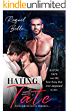 Hating Tate - A Friends To Lovers Romance.