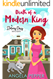 Death of a Modern King (Stormy Day Mystery Book 4)
