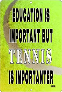 Rogue River Tactical Funny Tennis Player Metal Tin Sign Wall Decor Man Cave Bar Education is Important Ball