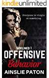 Offensive Behavior (Sidelined Book 1)