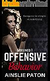 Offensive Behavior (Sidelined Book 1)