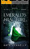 Emerald's Fracture: A YA Fantasy Romance (Isles of Stone Book 1)