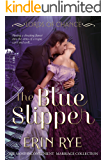 The Blue Slipper (Lords of Chance Book 2)