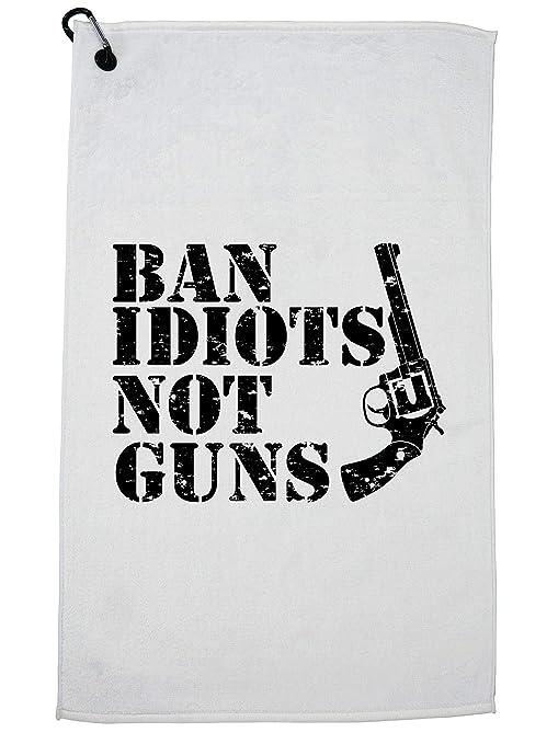 Amazon com : Hollywood Thread Ban Idiots Not Guns - Firearm