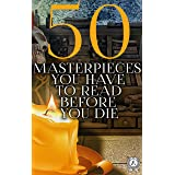 50 Masterpieces you have to read before you die