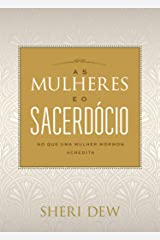 As Mulheres Eo Sacerdócio (Portuguese Edition) Kindle Edition