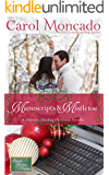 Manuscripts & Mistletoe: Contemporary Christian Christmas Romance (Serenity Landing Teachers Book 2)